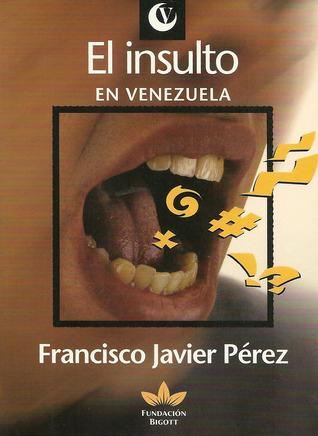 El insulto en Venezuela