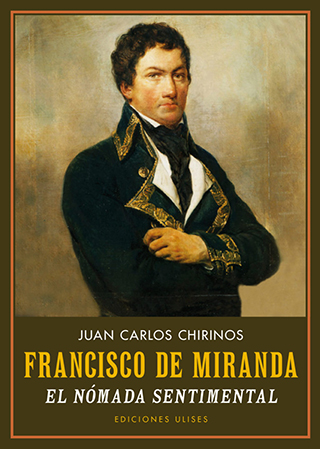 Francisco de Miranda. El nómada sentimental
