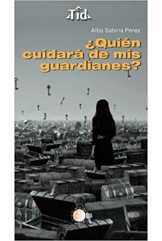 ¿Quién cuidará de mis guardianes?