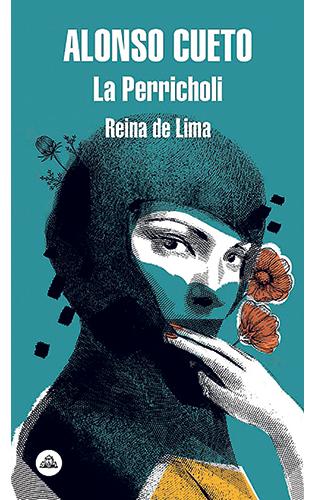 La Perricholi. Reina de Lima