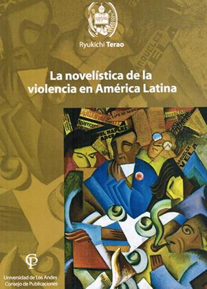 La novelística de la violencia en América Latina