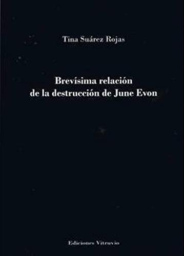 Brevísima relación de la destrucción de June Evon