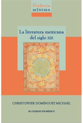 La literatura mexicana del siglo XIX