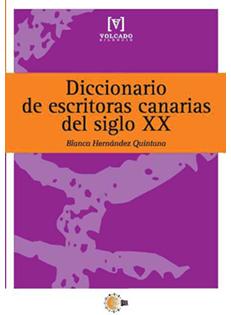 Diccionario de escritoras canarias del siglo XX